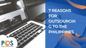 7 Reasons for Outsourcing to the Philippines